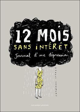 Couverture du livre : 12 mois sans intérêts - Journal d'une dépression