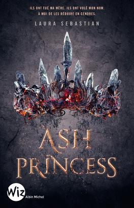 Couverture du livre : Ash Princess, Tome 1