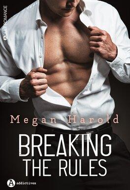 Couverture du livre : Breaking the rules (l'intégral)