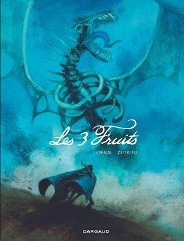 Couverture du livre : Les 3 Fruits