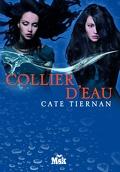 Balefire, Tome 4 : Collier d'Eau
