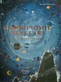 L'Astronomie dans l'art : de la Renaissance à nos jours