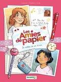 Les Amies de papier, Tome 1 : Le Cadeau de nos 11 ans