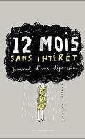 12 mois sans intérêts - Journal d'une dépression