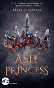 Ash Princess, Tome 1