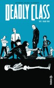 Deadly Class, tome 1 : Reagan youth