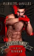 Fighters family, Tome 1 : Djagan