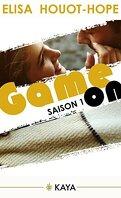Game On, Saison 1