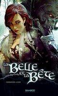 La Belle et la Bête, tome 1