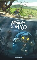 Le Monde de Milo, Tome 1