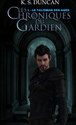 Les Chroniques du Gardien, Tome 1 : Le Talisman des Ages