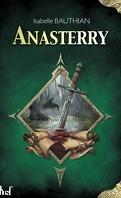 Les Rhéteurs, tome 1 : Anasterry