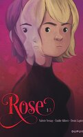 Rose, Tome 1 : Double vie