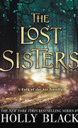 The Folk of the Air, Tome 1.5 : The Lost Sisters