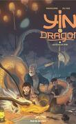 Yin et le dragon, tome 2 : Les écailles d'or