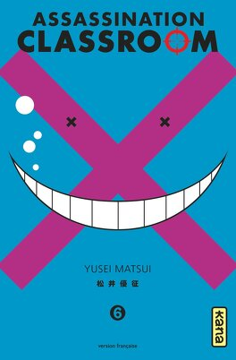 Couverture du livre : Assassination Classroom, Tome 6