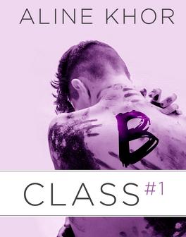 Couverture du livre : B-Class, Volume 1