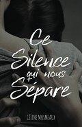 Ce silence qui nous sépare