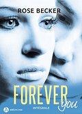Forever You, l'intégral