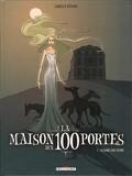 La Maison aux 100 portes, tome 1 : La dame aux chiens