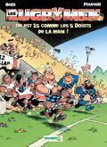 Les Rugbymen, Tome 15 : On est 15 comme les 5 doigts de la main !
