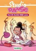 Studio Danse, Tome 2 : Pas de danse pour Alia