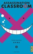Assassination Classroom, Tome 6