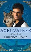 Axel Valker, Tome 1 : L'Arbre de vie