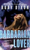 Ice Planet Barbarians, Tome 3 : Barbarian Lover