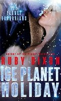Ice Planet Barbarians, Tome 5 : Ice Planet Holliday