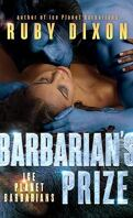 Ice Planet Barbarians, Tome 6 : Barbarian's Prize