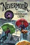 couverture Nevermoor, Tome 1 : Les Défis de Morrigane Crow