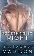 Something so, Tome 1 : Something So Right