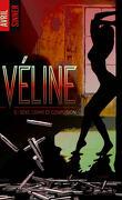Véline, Tome 3 : Sexe, crime et confusion