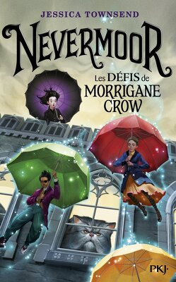 Couverture de Nevermoor, Tome 1 : Les Défis de Morrigane Crow