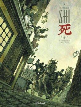 Couverture du livre : Shi, Tome 1 : Au commencement était la colère...
