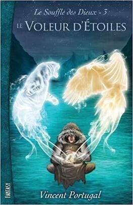 Couverture du livre : Le souffle des Dieux, tome 3 : Le voleur d'étoiles