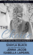 Doms of Her Life: Heavenly Rising, tome 1 - The Choice