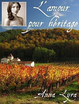 Couverture du livre : L'amour pour héritage