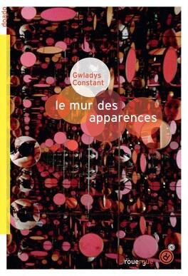 Couverture du livre : Le mur des apparences