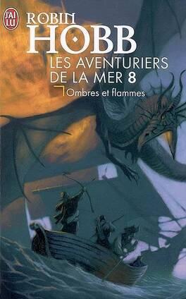 Couverture du livre : Les Aventuriers de la mer, Tome 8 : Ombres et flammes