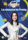 Franky, Tome 1 : La Naissance de Franky