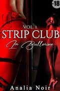 Strip Club : La ballerine, Volume 1