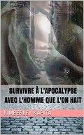 Survivre à l'apocalypse avec l'homme que l'on hait