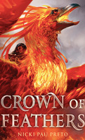 Crown of Feathers, Tome 1