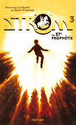 Strom, Tome 3 : La 37ᵉ Prophétie
