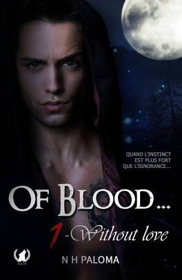 Couverture du livre : Of Blood, Tome 1 : Without Love