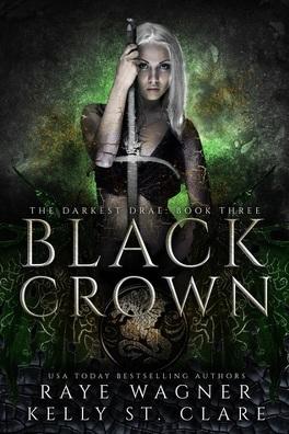 Couverture du livre : Darkest Drae, Tome 3 : Black Crown