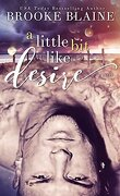 South Haven, tome 2: A little Bit like Desire