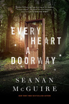couverture Wayward Children, tome 1 : Every Heart a Doorway